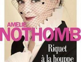 Riquet à la houppe - d'Amélie NOTHOMB