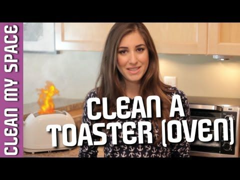 How to Clean a Toaster (Oven!) Helpful Tips for Cleaning Your Kitchen Appliances