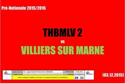 THBMLV 2 vs VILLIERS SUR MARNE (Pré-Nationale) 03.12.2015