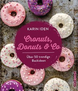 Cronuts, Donuts & Co.