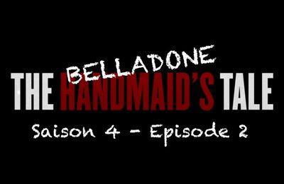 THE HANDMAID'S TALE (LA SERVANTE ÉCARLATE), Saison 4 - Épisode 2 [résumé]