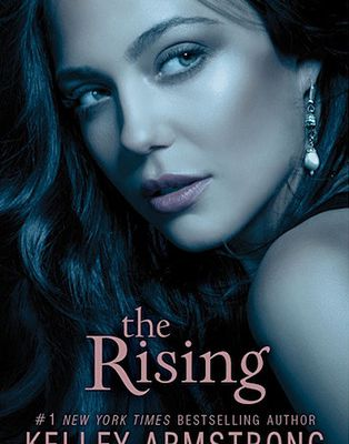 Read The Rising (Darkness Rising, #3) by Kelley Armstrong Book Online or Download PDF