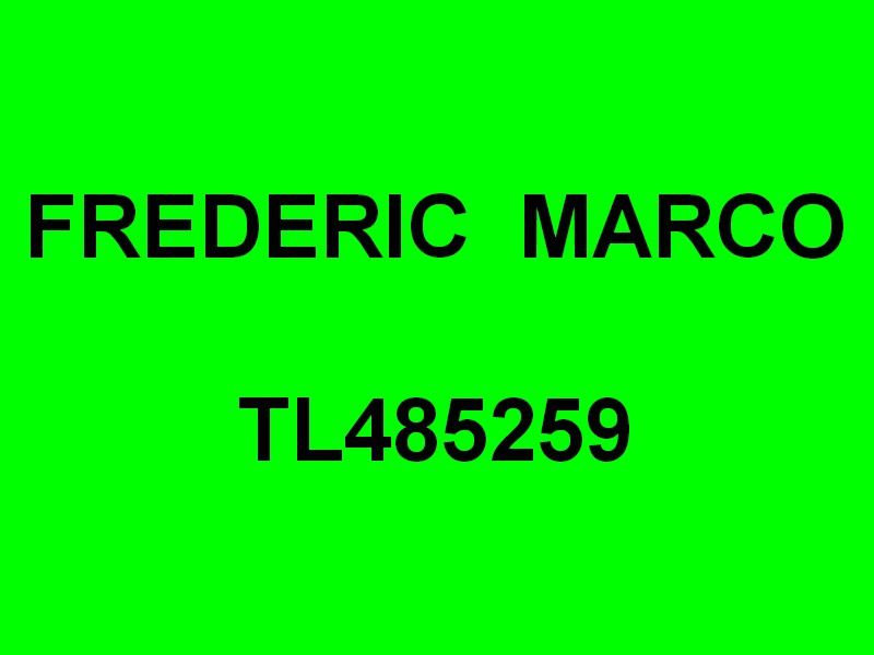 FREDERIC MARCO  TL485259