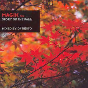 Tiësto compilation: MAGIK 2, mix, tracklist, buy, ​ Story Of The Fall  ​