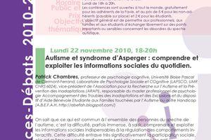 Conférence-débat - Autisme et syndrome d'Asperger : comprendre et exploiter les informations sociales du quotidien - 22 novembre 2010