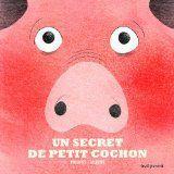 Un secret de petit cochon de Philippe Jalbert - Que lire ?