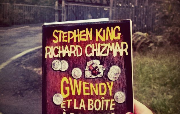 Gwendy et la boîte à boutons - Stephen King & Richard Chizmar