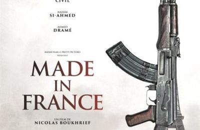 MADE IN FRANCE , Film que j'attends Bande-annonce
