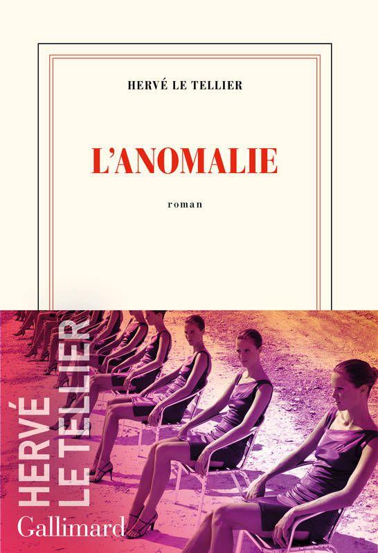 L'anomalie, roman, Hervé Le Tellier, Avis, critique, chronique, rentrée littéraire septembre 2020