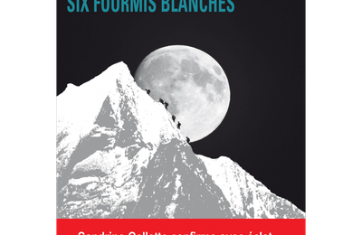 Sandrine Collette – Six fourmis blanches