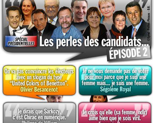 SPÉCIAL PRÉSIDENTIELLES / Les perles des candidats... Épisode 2.
