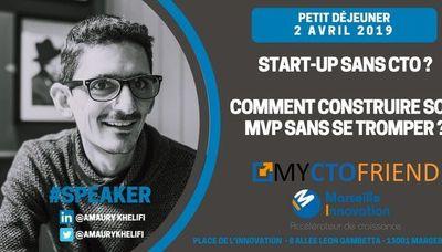 # Startup #Formation #Mentorat : Start-up sans CTO, Comment construire son MVP sans se tromper?