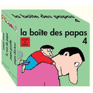 """A lire : """"La boîte des papas"""" (volumes 1, 2, 3 et bientôt 4), d'Alain Le Saux"""