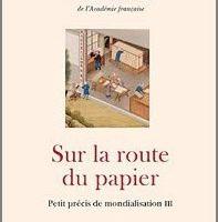 Sur la route du papier - Erik Orsenna