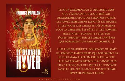 Le dernier hyver, un thriller philo-historico-scientifique de Fabrice Papillon