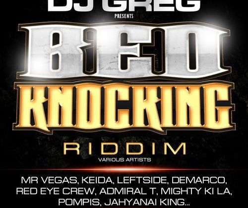 [DANCEHALL] DJ GREG - BED KNOKING RIDDIM - 2013