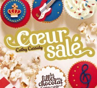 Les Filles au Chocolat, tomes 3.5 et 4 - Cathy Cassidy