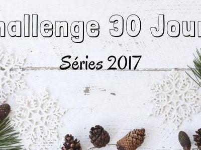 Séries 2017 - Challenge 30 Jours (11 à 20)