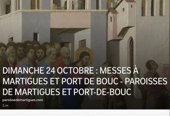 DIMANCHE 24 OCTOBRE : MESSES À MARTIGUES ET PORT DE BOUC