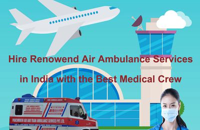 Panchmukhi-The Best to Solve Emergency Case by Air Ambulance Service in Pune