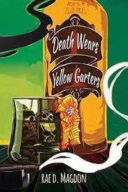 Death Wears Yellow Garters