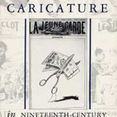 Censorship of Political Caricature in Nineteenth-Century France - The Kent State University Press