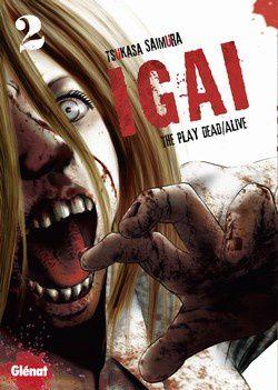 Igai tome 2 « Que faire de nos amis devenus zombies ? »
