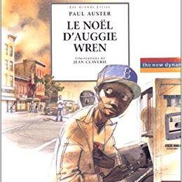 Le Noël d'Auggie Wren – Paul Auster et Jean CLAVERIE - 1998