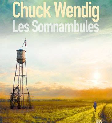 Chuck Wending – Les somnambules