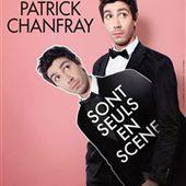 Patrick Chanfray dans Sont seuls en scène - La Nouvelle Seine | BilletReduc.com
