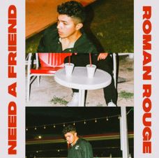 💿  Roman Rouge - Need a Friend ...