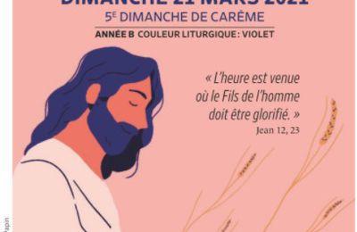 Paroisses de Genlis et Saint Just de Bretenières - Semaine du 20 au 28 mars 2021 -  5ème dimanche de Carême B