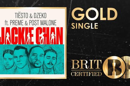 Gold single Uk for Tiësto & Dzeko ft. Preme & Post Malone - Jackie Chan
