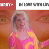 Debbie Harry - In Love With Love (Official Music Video)