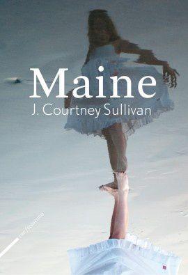 Maine- J Courtney Sullivan