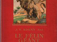 """J.-H. Rosny aîné """"Le Félin géant"""" (Gedalge - 1948) [Grand cartonnage rouge]"""