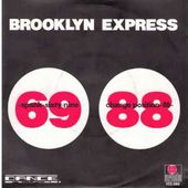 Brooklyn Express - Sixty Nine