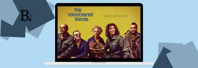 The Volunteered Slaves, sortie de l'album SpaceShipOne