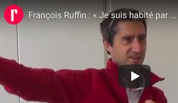 François Ruffin : « Je suis habité par un désir de communion populaire »