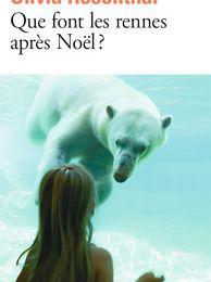 QUE FONT LES RENNES APRES NOEL ? d'Olivia ROSENTHAL