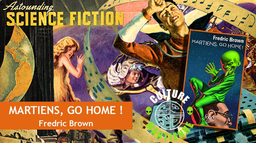 👽📚💬 FREDRIC BROWN - MARTIENS GO HOME ! (MARTIANS GO HOME, 1954)