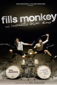 Fills Monkey – « Incredible Drum Show»
