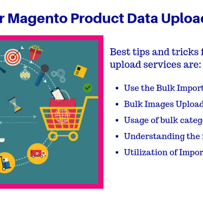 5 Tips for Faster Product Data Upload in Magento Store