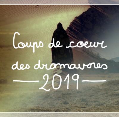 [Coups de coeur des dramavores -2019-] Introduction