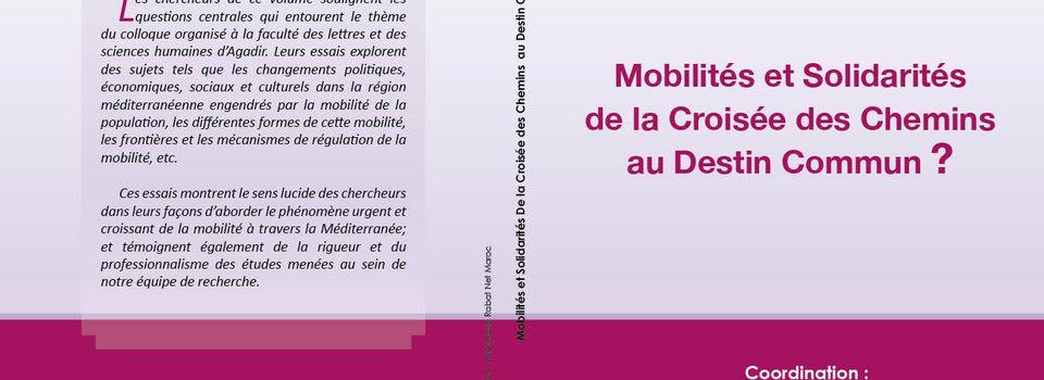 "Sortie des Actes du Colloque ""mobilités et solidarités"", Agadir 2018"