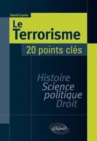 « Le Terrorisme, 20 points clés » de David Cumin