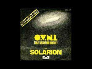"""solarion, un 45 tours """"ovni"""" qui fut l'hymne intergalactique raélien, une oeuvre de gilbert sinoué et jeff barnel"""