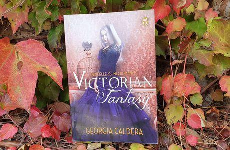 Victorian Fantasy 1. Dentelle et nécromancie de Georgia Caldera
