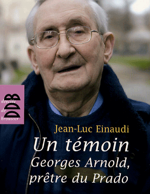 Georges ARNOLD, un jeune prêtre du Prado de 90 ans !