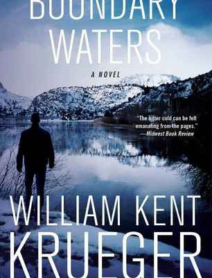 (kindle) R.E.A.D Boundary Waters (Cork O'Connor, #2) By William Kent Krueger Online Book